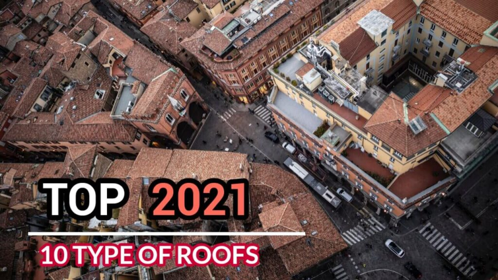 Type of Roofs,Type of Roof,different type of roofs,Type of House Roofs,Type of Roofs,type of roofs shapes