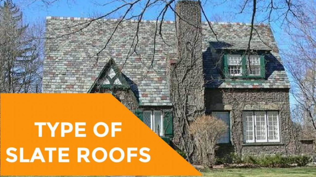 Slate Roofs, Type of Slate Roofs,Slate Roofing,Roof of Slate,Cost of Slate Roofs