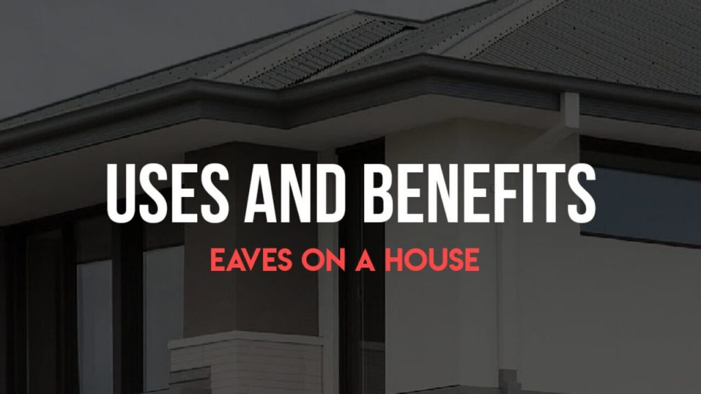 Roof Eaves, Eaves of House, Eaves on a house, Eaves on house