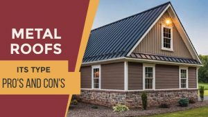 Pro's and Con's of Metal Roofing