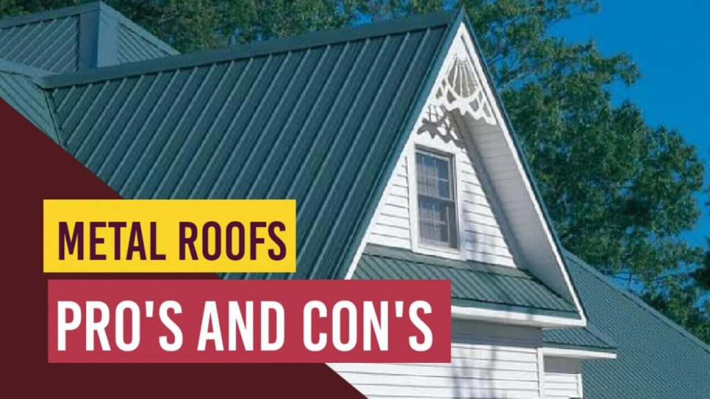Pro's Metal Roofs, Metal Roofing, Con's Metal Roofs, Cost of Metal Roofs Installation