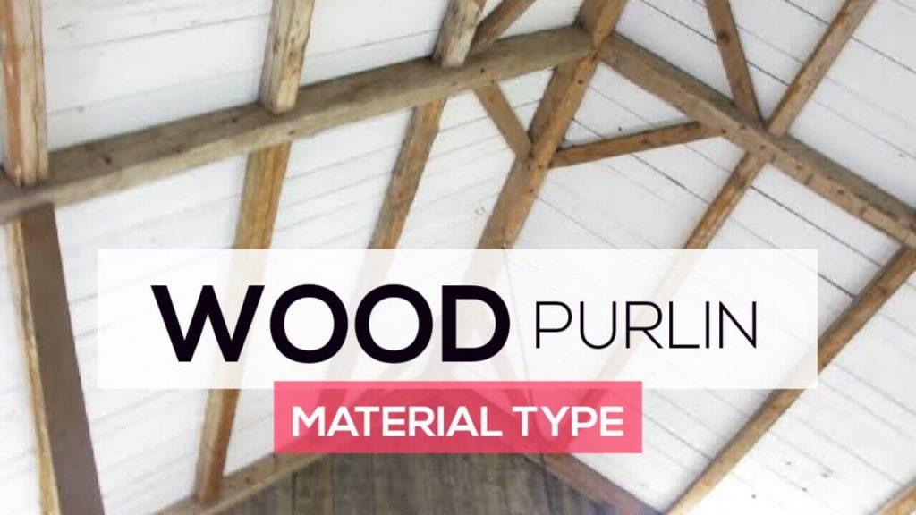 Purlin,Purlins,Wood Purlin,Purlin Roofs