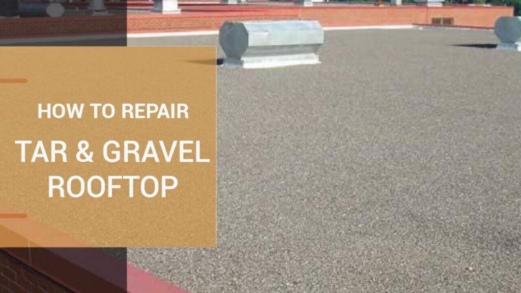 Tar and Gravel Repair,built up tar and Gravel Roof,Tar and Gravel Replacement,Tar and Gravel lifespan